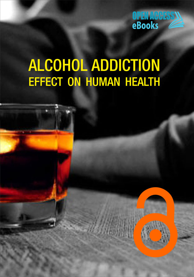 ALCOHOL ADDICTION: EFFECT ON HUMAN HEALTH